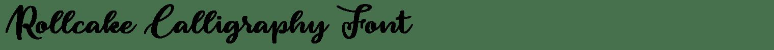 Rollcake Calligraphy Font