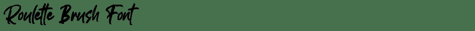 Roulette Brush Font