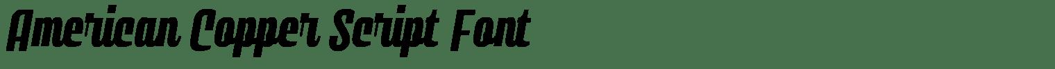 American Copper Script Font