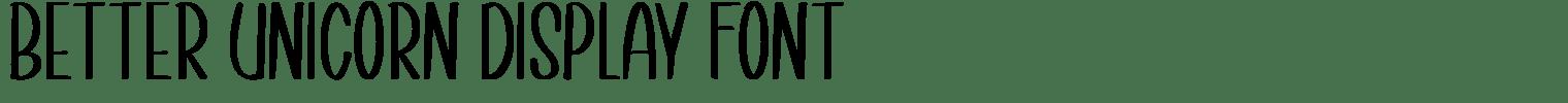 Better Unicorn Display Font
