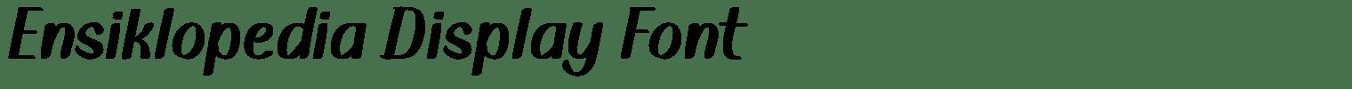 Ensiklopedia Display Font