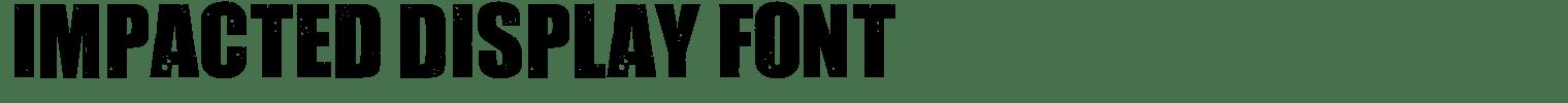 Impacted Display Font