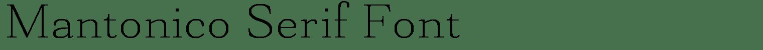 Mantonico Serif Font
