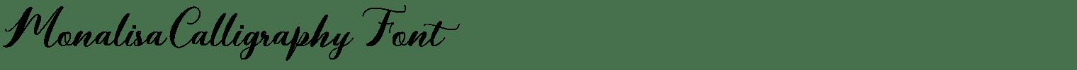 Monalisa Calligraphy Font