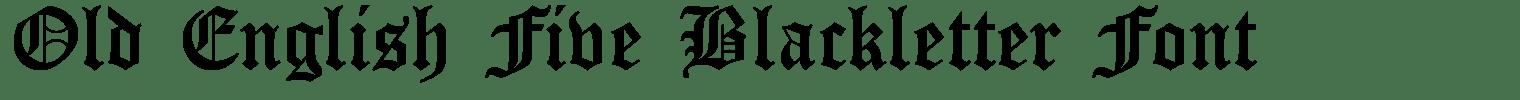 Old English Five Blackletter Font