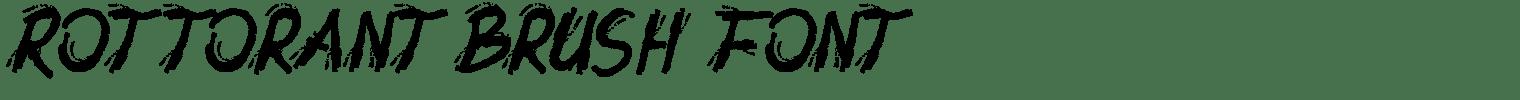 Rottorant Brush Font