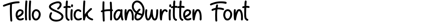 Tello Stick Handwritten Font