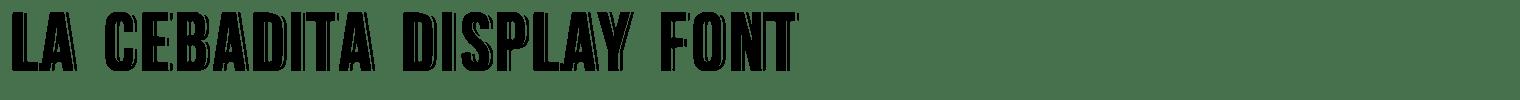 La Cebadita Display Font