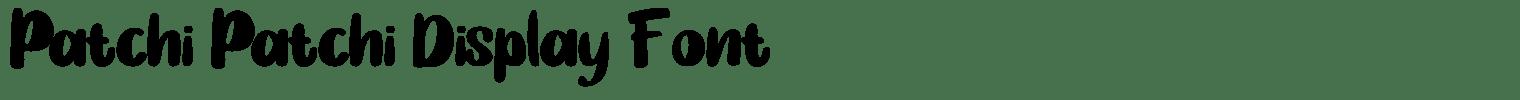 Patchi Patchi Display Font