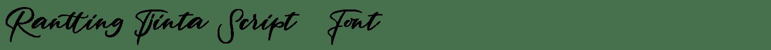Rantting Tjinta Script   Font