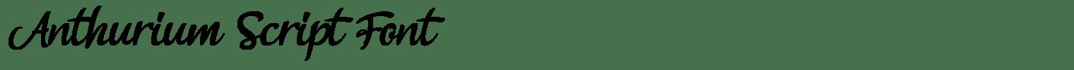 Anthurium Script Font