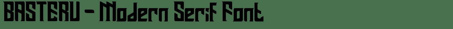 BASTERU – Modern Serif Font