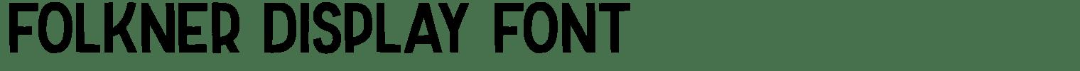 Folkner Display Font
