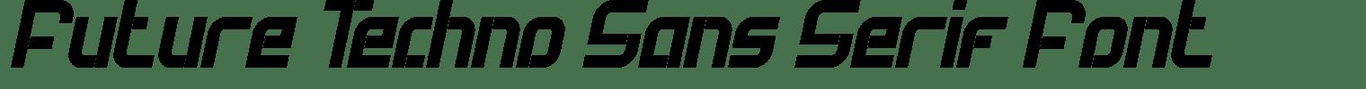 Future Techno Sans Serif Font