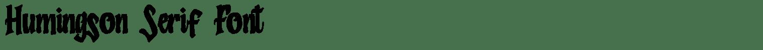 Humingson Serif Font