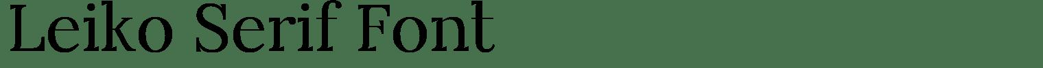 Leiko Serif Font
