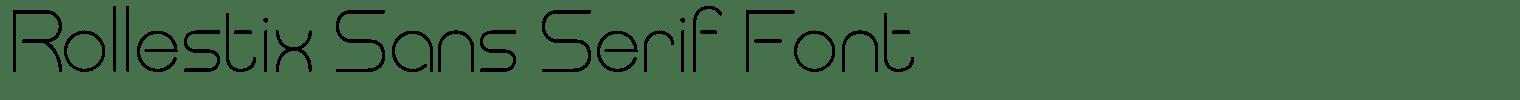 Rollestix Sans Serif Font