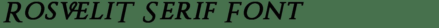 RosveliT Serif Font