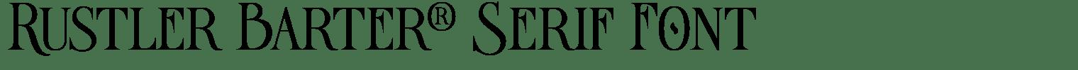 Rustler Barter® Serif Font