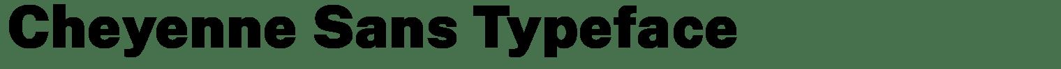 Cheyenne Sans Typeface
