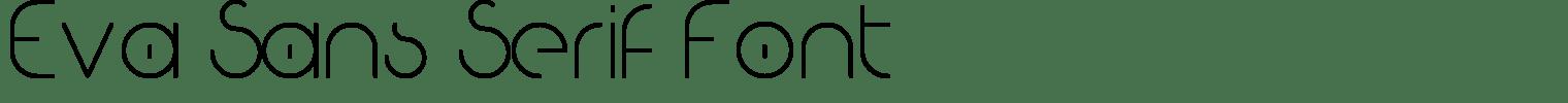 Eva Sans Serif Font