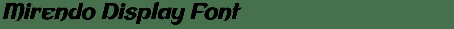 Mirendo Display Font