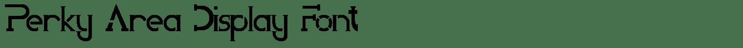 Perky Area Display Font