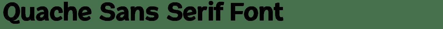 Quache Sans Serif Font