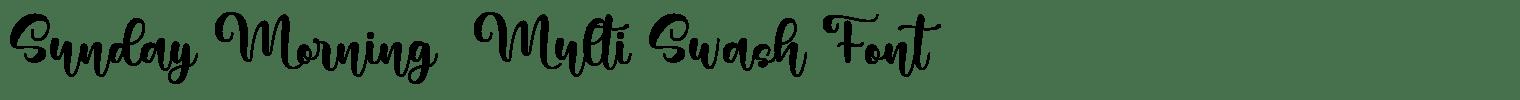 Sunday Morning – Multi Swash Font