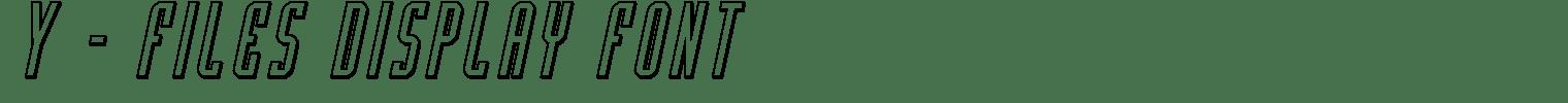 Y – Files Display Font
