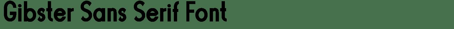 Gibster Sans Serif Font