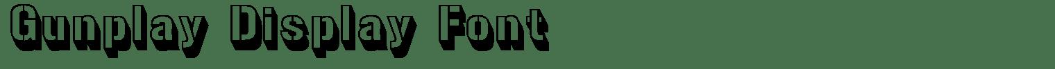 Gunplay Display Font