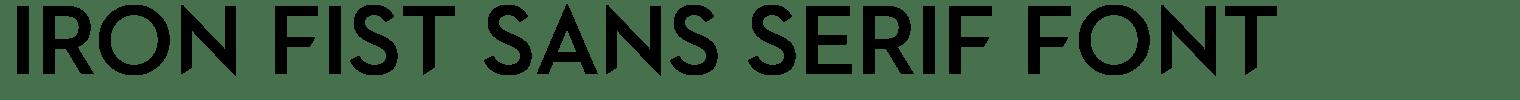 Iron Fist Sans Serif Font