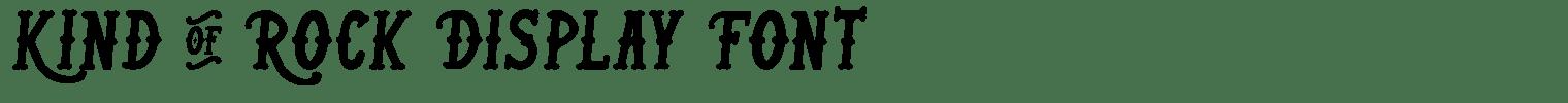 Kind Of Rock Display Font