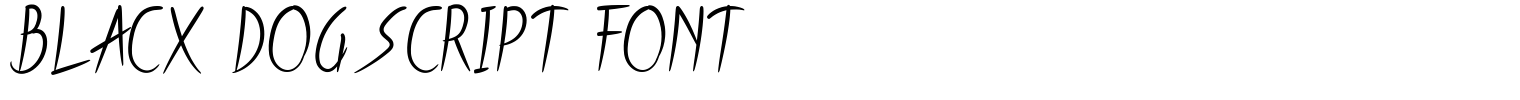 Blacx Dog Script Font