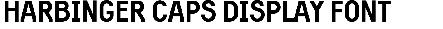 Harbinger Caps Display Font