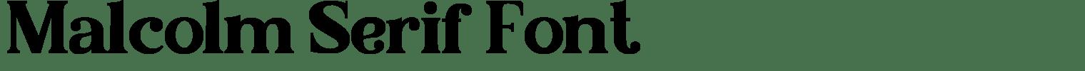 Malcolm Serif Font