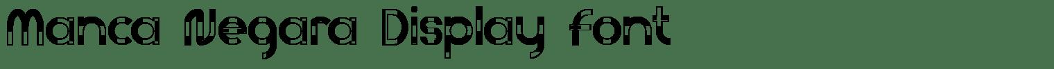 Manca Negara Display Font