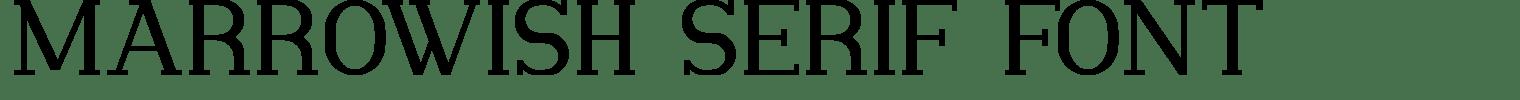 Marrowish Serif Font