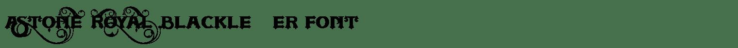 ASTONE ROYAL Blackletter Font
