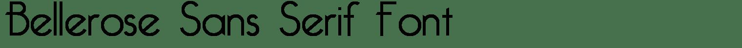 Bellerose Sans Serif Font