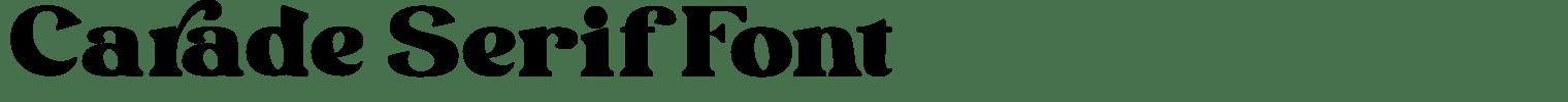Carade Serif Font