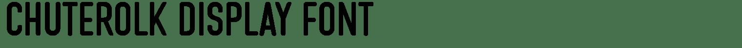 CHUTEROLK Display Font