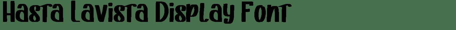 Hasta Lavista Display Font