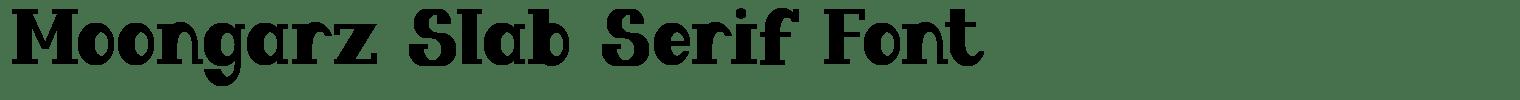 Moongarz Slab Serif Font