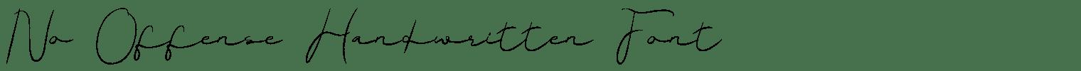 No Offense Handwritten Font