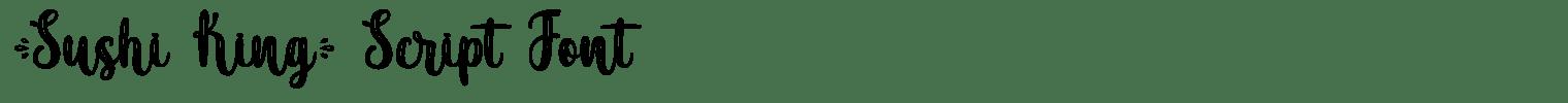 Sushi King Script Font