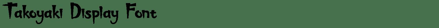 Takoyaki Display Font