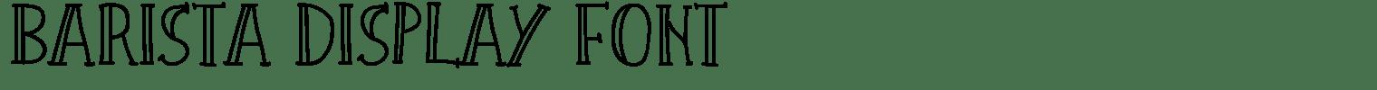 Barista Display Font