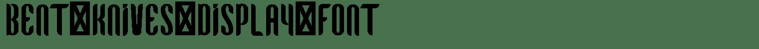 Bent Knives Display Font
